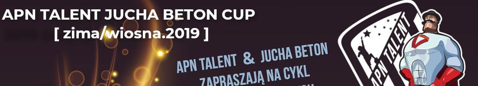 APN TALENT JUCHA BETON CUP !!!