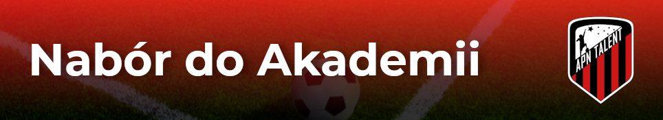 Nabór do Akademii Piłki Nożnej TALENT!!!